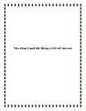 Mẹo dùng Gmail khi không có kết nối internet