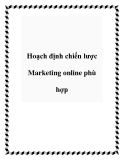 Hoạch định chiến lược Marketing online phù hợp
