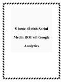 5 bước để tính Social Media ROI với Google Analytics