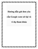 Hướng dẫn gửi đơn yêu cầu Google xem xét lại và ví dụ tham khảo