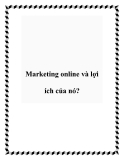 Marketing online và lợi ích của nó?
