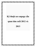 Kỹ thuật seo onpage cần quan tâm cuối 2012 và 2013