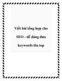 Viết bài tổng hợp cho SEO - dễ dàng đưa keywords lên top