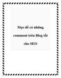 Mẹo để có những comment trên Blog tốt cho SEO