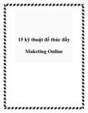 15 kỹ thuật để thúc đẩy Maketing Online