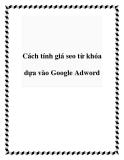 Cách tính giá seo từ khóa dựa vào Google Adword