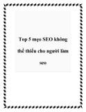 Top 5 mẹo SEO không thể thiếu cho người làm seo