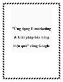 """""""Ứng dụng E-marketing & Giải pháp bán hàng hiệu quả"""" cùng Google"""