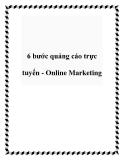 6 bước quảng cáo trực tuyến - Online Marketing
