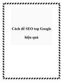 Cách để SEO top Google hiệu quả