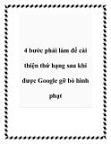 4 bước phải làm để cải thiện thứ hạng sau khi được Google gỡ bỏ hình phạt