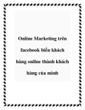 Online Marketing trên facebook biến khách hàng online thành khách hàng của mình
