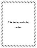 5 Xu hướng marketing online