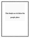Thủ thuật SEO từ khóa lên Google place