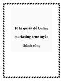 10 bí quyết để Online marketing trực tuyến thành công