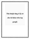 Thủ thuật tăng tỉ lệ ctr cho từ khóa trên top google