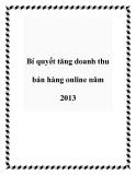 Bí quyết tăng doanh thu bán hàng online năm 2013