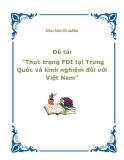"""Khóa luận tốt nghiệp - Đề tài """"Thực trạng FDI tại Trung Quốc và kinh nghiệm đối với Việt Nam"""""""