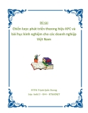 Đề tài Chiến lược phát triển thương hiệu KFC và bài học kinh nghiệm cho các doanh nghiệp Việt Nam
