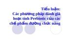 Tiểu luận:Các phương pháp đánh giá hoạt tính Prebiotic của các chế phẩm đường chức năng