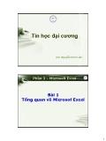 Tin học đại cương - Phần 3: Microsoft Excel - Bài 1 Tổng quan về Microsof Excel