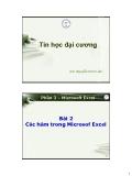 Tin học đại cương - Phần 3: Microsoft Excel -  Bài 2 Các hàm trong Microsof Excel