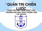 Tiểu luận: Phân tích ma trận SWOT của Trường Đại học giao thông vận tải TP Hồ Chí Minh