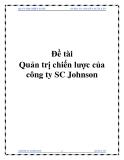 Đề tài Quản trị chiến lược của công ty SC Johnson