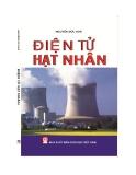 Giáo trình Điện tử hạt nhân - Nguyễn Đức Hòa