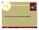 Chapter 15: The Internet and Interactive Media