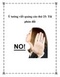 Ý tưởng viết quảng cáo thứ 25: Tôi phản đối