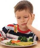Trẻ biếng ăn: Chữa trị bằng cách giúp bé ăn ngon miệng