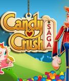 8 thủ thuật giúp bạn qua màn dễ dàng với Candy Crush Saga