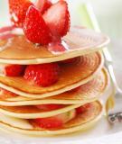 Bí quyết làm bánh pancake xốp mềm