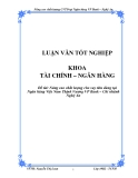 Luận văn: Nâng cao chất lượng cho vay tiêu dùng tại Ngân hàng Việt Nam Thịnh Vượng VP Bank – Chi nhánh Nghệ An
