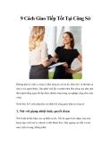 9 Cách Giao Tiếp Tốt Tại Công Sở