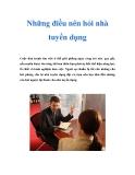 Những điều nên hỏi nhà tuyển dụng
