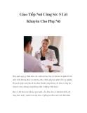 Giao Tiếp Nơi Công Sở: 5 Lời Khuyên Cho Phụ Nữ