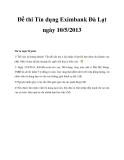 Đề thi Tín dụng Eximbank Đà Lạt ngày 10/5/2013
