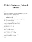Đề thi vị trí tín dụng vào Vietinbank (8/8/2010)