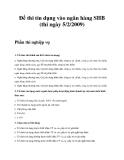 Đề thi tín dụng vào ngân hàng SHB (thi ngày 5/2/2009)