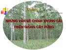 Chương 1 những vấn đề chính trong cải thiện giống cây rừng