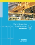 GUIDE FOR THE DESIGN OF CRANE-SUPPORTING STEEL STRUCTURES