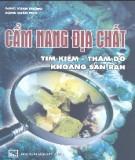 Ebook Cẩm nang địa chất tìm kiếm - thăm dò khoáng sản rắn - Đặng Xuân Phong, Đặng Xuân Phú