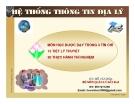 Bài giảng Hệ thống thông tin địa lý - Hồ Văn Hóa