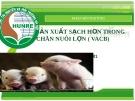 Sản xuất sạch hơn trong chăn nuôi lợn ( VACB)