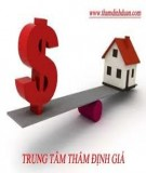 10 điều cần biết về bản thẩm định giá bất động sản thương mại