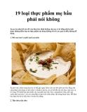 19 loại thực phẩm mẹ bầu phải nói không