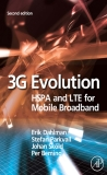 3G Evolution HSPA and LTE for Mobile Broadband