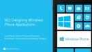 M2: Designing Windows Phone Applications